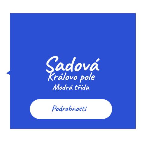 Sadová - Královo pole - Modrá třída